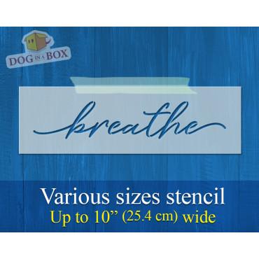Breathe stencil - Reusable...