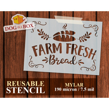 Farm Fresh Bread stencil...