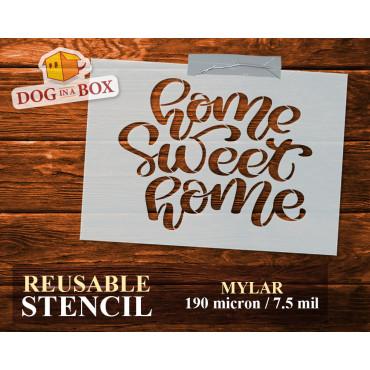 """""""Home sweet Home"""" stencil..."""